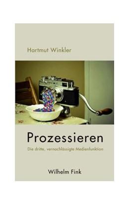 Abbildung von Winkler   Prozessieren   2015   2015   Die dritte, vernachlässigte Me...