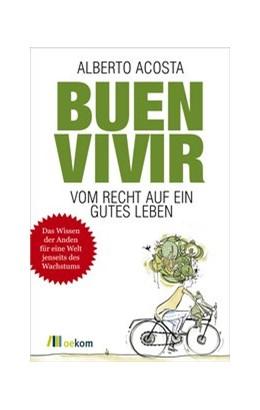 Abbildung von Acosta | Buen vivir | 1. Auflage | 2015 | beck-shop.de