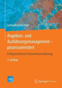 Abbildung von Girmscheid | Angebots- und Ausführungsmanagement-prozessorientiert | 3. Aufl. 2015 | 2014 | Erfolgsorientierte Unternehmen...