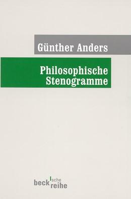 Abbildung von Anders, Günther | Philosophische Stenogramme | 3., unveränderte Auflage | 2002 | 36