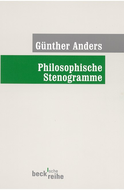 Cover: Guenther Anders, Philosophische Stenogramme
