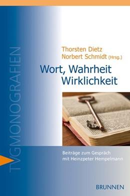 Abbildung von Dietz / Schmidt   Wort, Wahrheit, Wirklichkeit   1. Auflage   2015   beck-shop.de