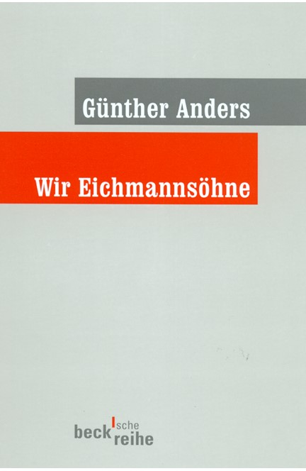 Cover: Guenther Anders, Wir Eichmannsöhne