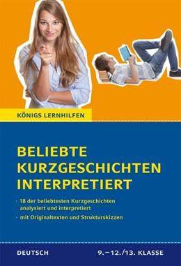 Abbildung von Krischel | Beliebte Kurzgeschichten interpretiert. | 1. Auflage | 2015 | beck-shop.de
