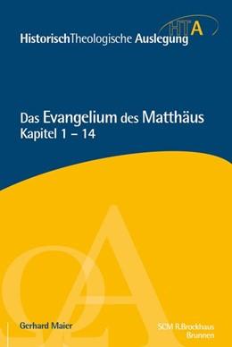 Abbildung von Maier | Matthäus Kapitel 1-14 | 1. Auflage | 2015 | beck-shop.de