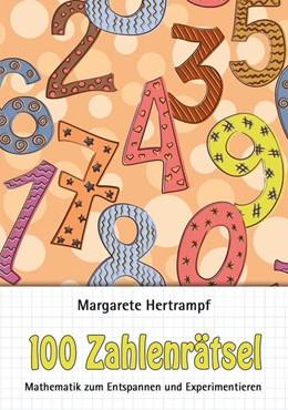 Abbildung von Hertrampf | 100 Zahlenrätsel | 1. Auflage | 2014 | beck-shop.de