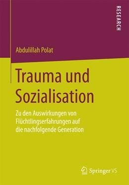 Abbildung von Polat | Trauma und Sozialisation | 2015 | 2014 | Zu den Auswirkungen von Flücht...