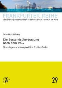 Die Bestandsübertragung nach dem VAG   Bornschlegl / Wandt, 2014   Buch (Cover)
