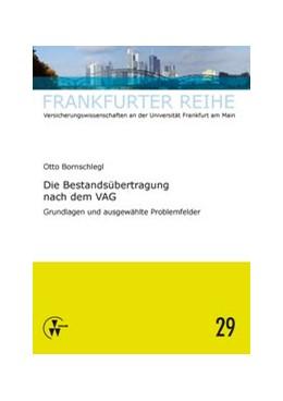 Abbildung von Bornschlegl / Wandt | Die Bestandsübertragung nach dem VAG | 2014 | Grundlagen und ausgewählte Pro... | 29