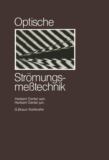 Optische Strömungsmesstechnik | Oertel | 1989, 2014 | Buch (Cover)