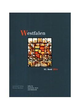 Abbildung von Westfalen, 92. Band 2014 | 2014 | Hefte für Geschichte, Kunst un...