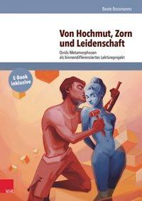 Von Hochmut, Zorn und Leidenschaft | Bossmanns, 2014 | Buch (Cover)