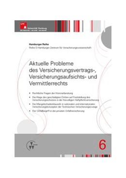 Abbildung von Drees / Koch / Nell | Aktuelle Probleme des Versicherungsvertrags-, Versicherungsaufsichts- und Vermittlerrechts | 2014 | 6