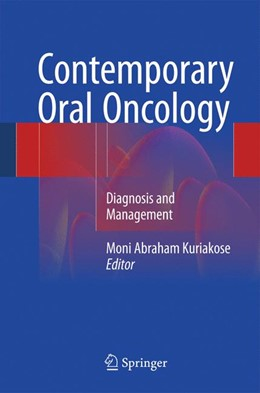 Abbildung von Kuriakose | Contemporary Oral Oncology | 1. Auflage | 2016 | beck-shop.de