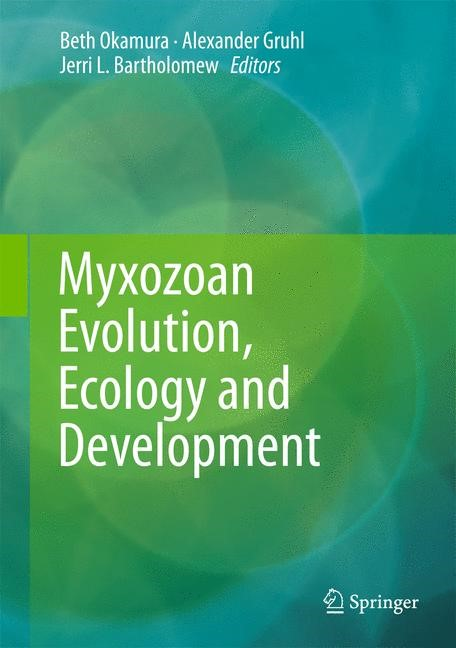 Myxozoan Evolution, Ecology and Development | Okamura / Gruhl / Bartholomew | 2015, 2015 | Buch (Cover)