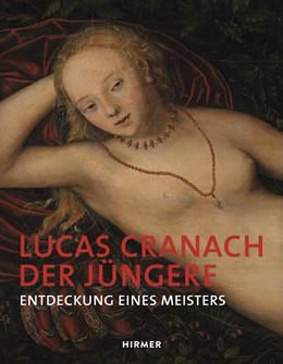 Abbildung von Lucas Cranach der Jüngere | 1. Auflage | 2015 | beck-shop.de