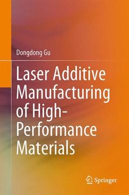 Abbildung von Gu | Laser Additive Manufacturing of High-Performance Materials | 1. Auflage | 2015 | beck-shop.de