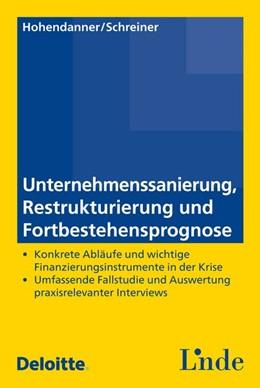 Abbildung von Hohendanner / Schreiner | Unternehmenssanierung, Restrukturierung und Fortbestehensprognose | 1. Auflage 2015 | 2014