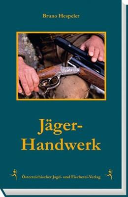 Abbildung von Hespeler   Jäger-Handwerk   2015