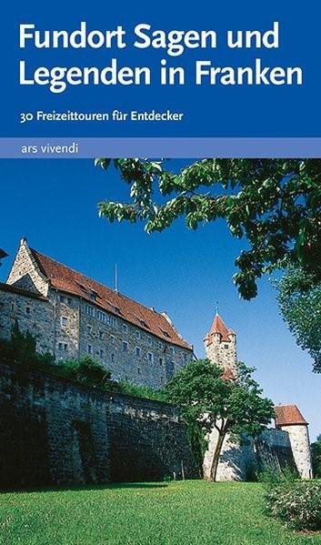 Fundort Sagen und Legenden in Franken | Lipsky / Ullmann, 2015 | Buch (Cover)