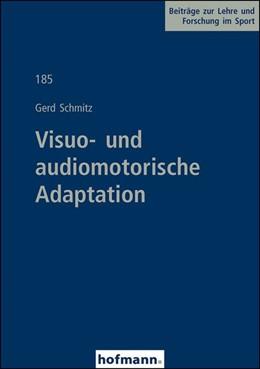 Abbildung von Schmitz | Visuo- und audiomotorische Adaptation | 2014