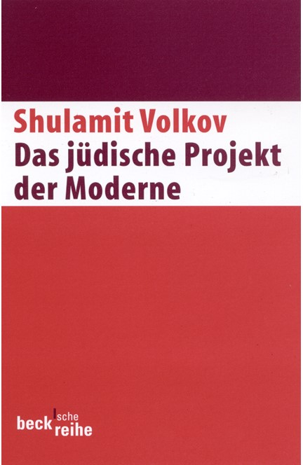 Cover: Shulamit Volkov, Das jüdische Projekt der Moderne