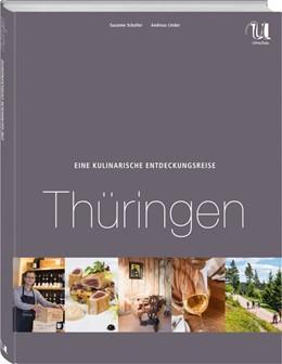 Abbildung von Schaller | Eine kulinarische Entdeckungsreise Thüringen | 2015