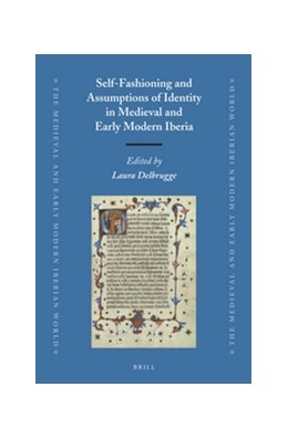 Abbildung von Self-Fashioning and Assumptions of Identity in Medieval and Early Modern Iberia | 2015 | 59