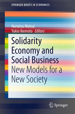Abbildung von Matsui / Ikemoto | Solidarity Economy and Social Business | 2015 | 2015 | New Models for a New Society