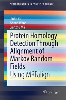 Abbildung von Xu / Wang / Ma   Protein Homology Detection Through Alignment of Markov Random Fields   2015   2015   Using MRFalign