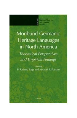 Abbildung von Page / Putnam   Moribund Germanic Heritage Languages in North America   2015   Theoretical Perspectives and E...   8