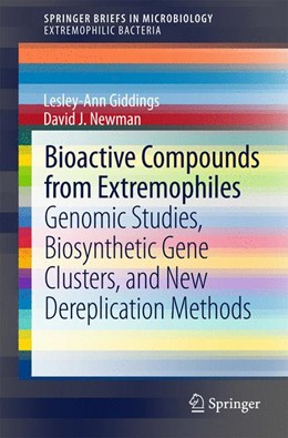 Abbildung von Giddings / Newman   Bioactive Compounds from Extremophiles   2015   2015   Genomic Studies, Biosynthetic ...