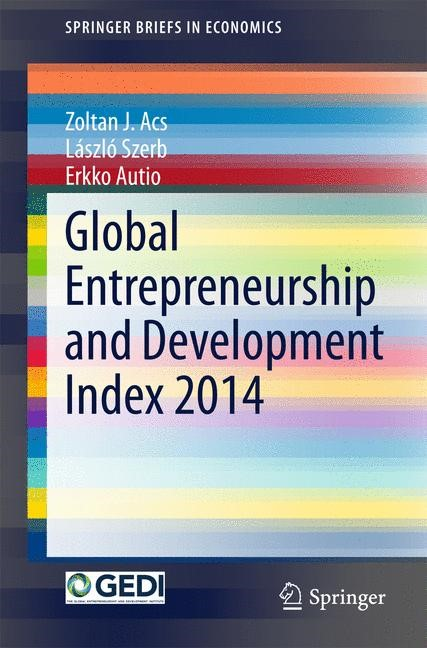 Abbildung von Acs / Szerb / Autio   Global Entrepreneurship and Development Index 2014   2015   2015