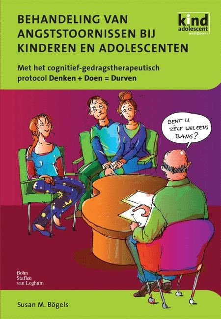 Abbildung von Bögels | Behandeling van angststoornissen bij kinderen en adolescenten | 2008 | 2007