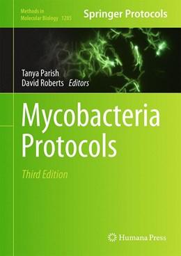 Abbildung von Parish / Roberts | Mycobacteria Protocols | 3. Auflage | 2015 | 1285 | beck-shop.de