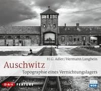 Abbildung von Adler / Langbein   Auschwitz. Topographie eines Vernichtungslagers   2015