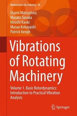 Abbildung von Matsushita / Tanaka / Kobayashi | Vibrations of Rotating Machinery | 1st ed. 2017 | 2017 | Volume 1. Basic Rotordynamics:... | 16
