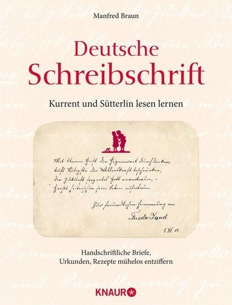 Deutsche Schreibschrift - Kurrent und Sütterlin lesen lernen | Braun, 2015 | Buch (Cover)
