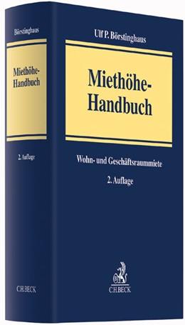 Abbildung von Börstinghaus   Miethöhe-Handbuch   2. Auflage   2016   Wohn- und Geschäftsraummiete