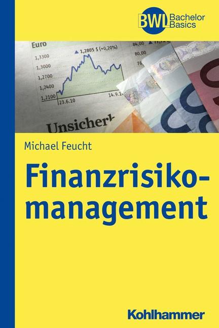 Finanzrisikomanagement | Feucht, 2017 | Buch (Cover)