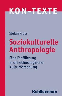 Abbildung von Krotz | Soziokulturelle Anthropologie | 2030 | Eine Einführung in die ethnolo... | 10