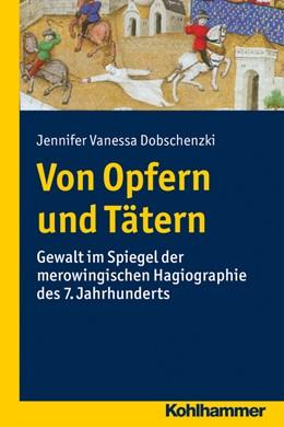 Abbildung von Dobschenzki | Von Opfern und Tätern | 2015 | Gewalt im Spiegel der merowing...
