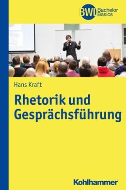 Abbildung von Kraft / Peters | Rhetorik und Gesprächsführung | 2015