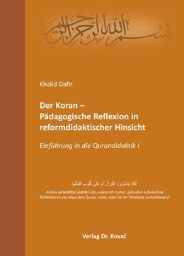 Abbildung von Dafir | Der Koran – Pädagogische Reflexion in reformdidaktischer Hinsicht | 1. Auflage | 2015 | 76 | beck-shop.de