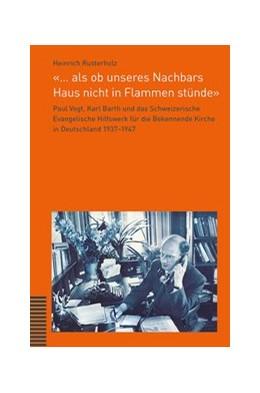 Abbildung von Rusterholz | '… als ob unseres Nachbars Haus nicht in Flammen stünde' | 1. Auflage | 2015 | beck-shop.de