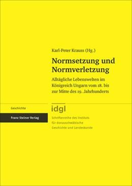 Abbildung von Krauss | Normsetzung und Normverletzung | 1. Auflage | 2015 | beck-shop.de