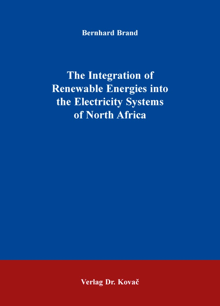 Abbildung von Brand | The Integration of Renewable Energies into the Electricity Systems of North Africa | 2015