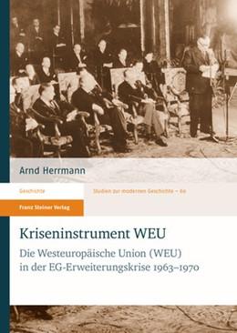 Abbildung von Herrmann | Kriseninstrument WEU | 2015 | Die Westeuropäische Union (WEU... | 60