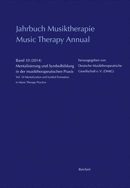 Abbildung von Schirmer   Jahrbuch Musiktherapie / Music Therapy Annual   2014   Band 10 (2014) Mentalisierung ...   10