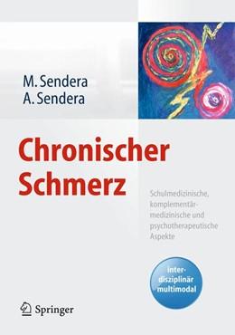 Abbildung von Sendera | Chronischer Schmerz | 1. Auflage | 2015 | beck-shop.de